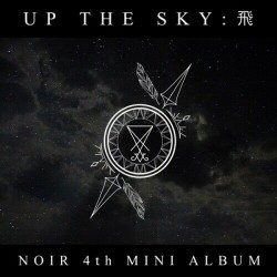 noir up the sky fly 飛 4th mini album
